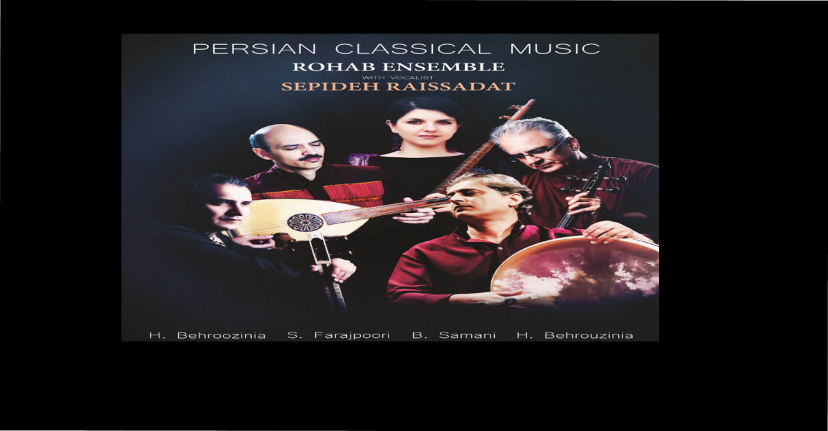Persian Classical Music - Rohab Ensemble